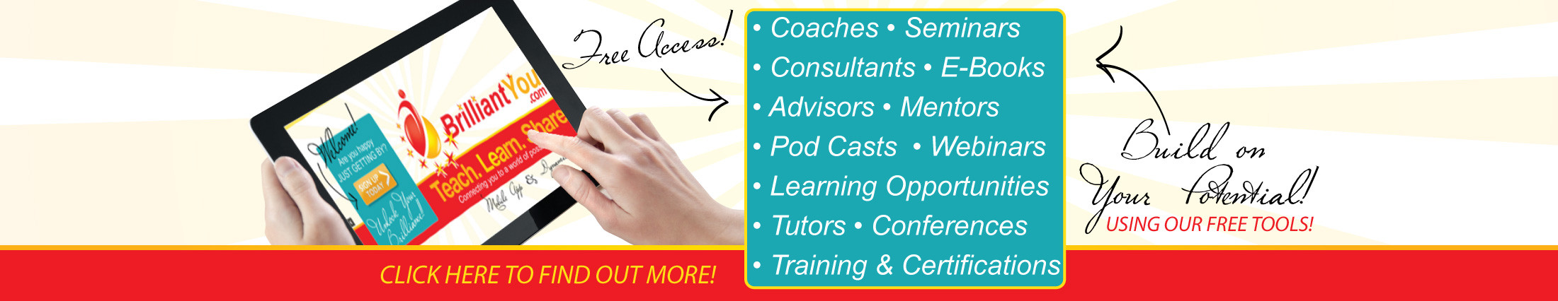 free access to consutants advisors mentors and tutors